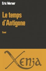Le temps d'Antigone